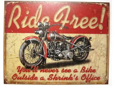 Ride Free Motorcycle  Blechschild 32X41cm