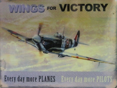 Wings for Victory Everyday more planes.. Blechschild  30x41