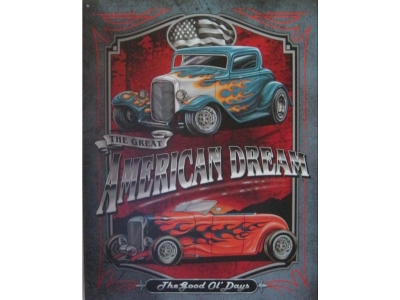 Legends - American Dream  Blechschild  30x41