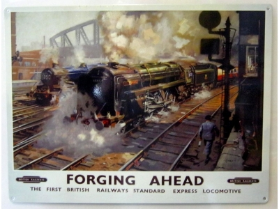 British Railways Forging Ahead Blechschild  30x41
