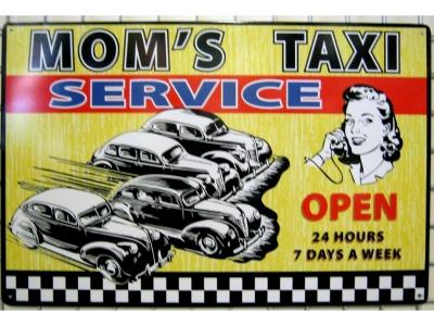 MOM'S TAXI SERVICE Blechschild 44.5 x 29 cm