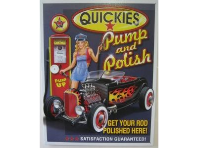 Blechschild Quickies Pump and Polish Größe 32 x 41 cm