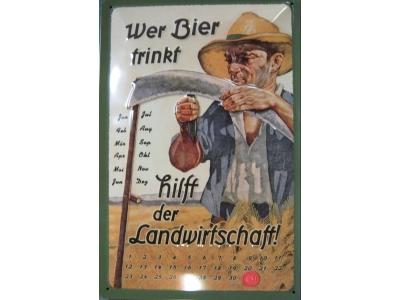 Blechschild Wer Bier trinkt hilft der Landwirtschaft Kalen..