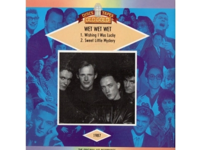 Wet Wet Wet - Wishing I Was Lucky - Sweet Little Mystery -..