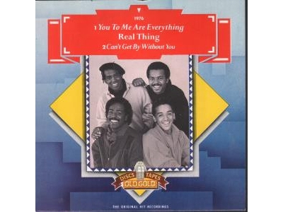 Real Thing The - You To Me Are Everything - Can't Get By W..