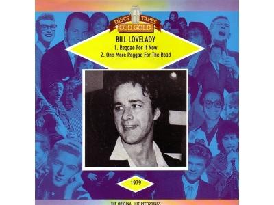 Lovelady Bill - Reggae For It Now - One More Reggae For Th..