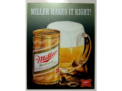 Miller Makes it Right Blechschild 32X41cm