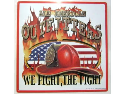 All American Outfitters We Fight The Fight Blechschild 36X36cm