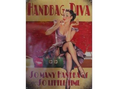 Handbag Diva  Blechschild  30x41