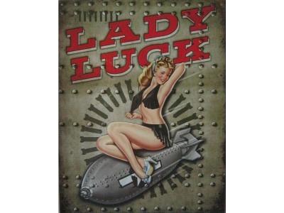 Legends - Lady Luck  Blechschild  30x41
