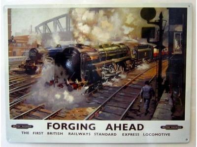 British Railways Forging Ahead Blechschild  30x41