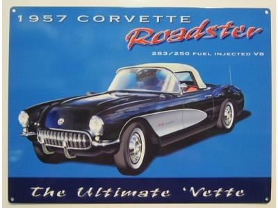 Corvette - Precious Metal Roadster Vette 1957 283/250 Blechschild  32X41cm