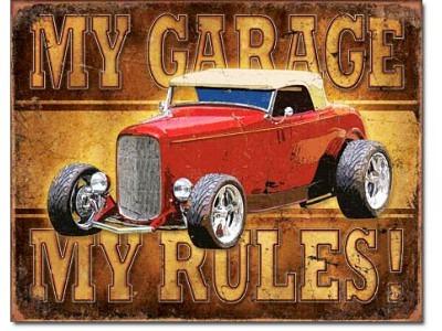 MY GARAGE - MY RULES! Blechschild 41 x 32 cm