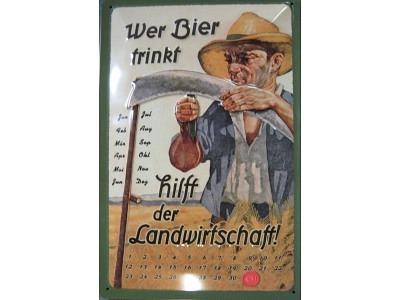 Blechschild Wer Bier trinkt hilft der Landwirtschaft Kalender  Größe 20 x 30 cm